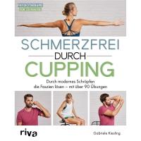 """Buch """"Schmerzfrei durch Cupping"""""""